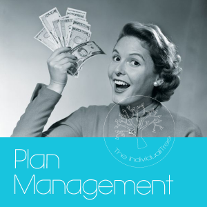 Link to more information about Plan Management at The Individualitree. Button shows a black and white photo of a woman dressed in 50s attire waving a handful of money. She looks happy! You will be too if you PM through us :)
