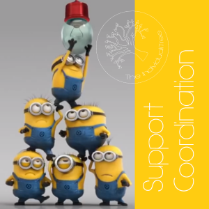 "Link to more information about Support Coordination services through The Individualitree. Image shows 6 minions from the movie ""Minions"" stacked in a triangle fitting a lightbulb. A minion is generally a little yellow creature wearing blue overalls and safety glasses. We can help with lightbulbs, and all kinds of things if you choose us for SC!"